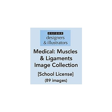 Oxford Designers and Illustrators Medical Muscles and Ligaments Image Collection (89 Images), School License [eBook]