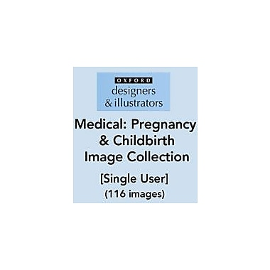 Oxford Designers and Illustrators Medical Pregnancy and Childbirth Image Collection (116 Images), Grade 4 - Grade 12 [eBook]