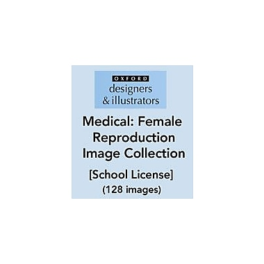 Oxford Designers and Illustrators Medical Reproduction Female Image Collection (128 Images), School License [eBook]