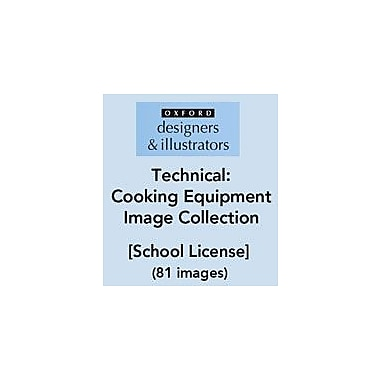 Oxford Designers and Illustrators Technical Cooking Equipment Image Collection (81 Images), School License [eBook]