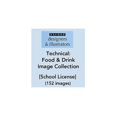 Oxford Designers and Illustrators Technical Food and Drink Image Collection (152 Images), School License [eBook]