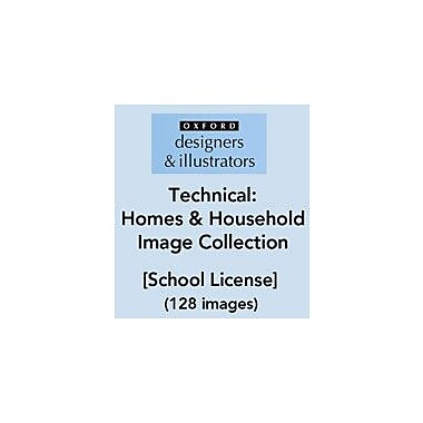 Oxford Designers and Illustrators Technical Homes and Household Image Collection (128 Images), School License [eBook]