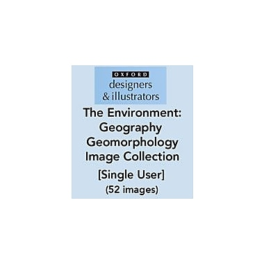 Oxford Designers and Illustrators The Environment Geography Geomorphology Image Collection (52 Images) [eBook]