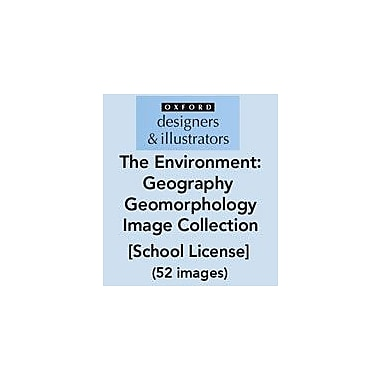 Oxford Designers and Illustrators The Environment Geography Geomorphology Image Collection (52 Images), School License [eBook]