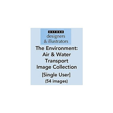Oxford Designers and Illustrators The Environment Transport Air and Water Transport Image Collection (54 Images) [eBook]