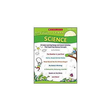 Scholastic Sing-Along and Learn: Science Art & Music Workbook, Preschool - Grade 2 [eBook]