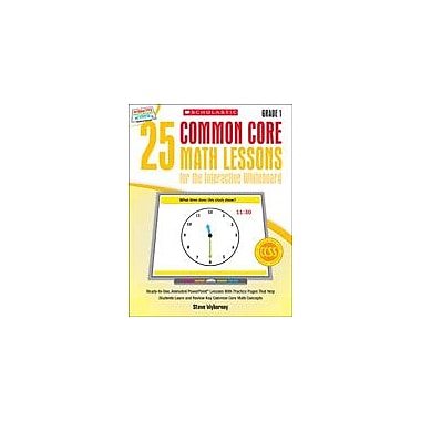 Scholastic 25 Common Core Math Lessons for the Interactive Whiteboard: Grade 1 Math Workbook, Grade 1 [eBook]