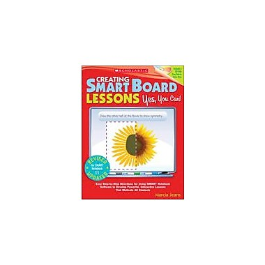 Scholastic Creating Smart Board Lessons: Yes, You Can!, 2nd Edition Computers Workbook, Kindergarten - Grade 8 [eBook]
