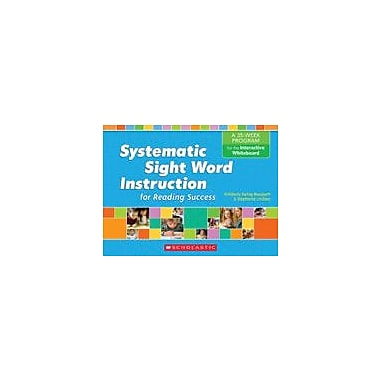 Scholastic Systematic Sight Word Instruction for the Interactive Whiteboard, Kindergarten - Grade 2 [eBook]