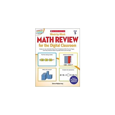 Scholastic Week-By-Week Math Review for the Digital Classroom: Grade 5 Math Workbook, Grade 5 [eBook]