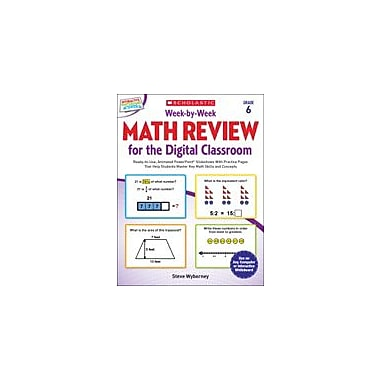 Scholastic Week-By-Week Math Review for the Digital Classroom: Grade 6 Math Workbook, Grade 6 [eBook]