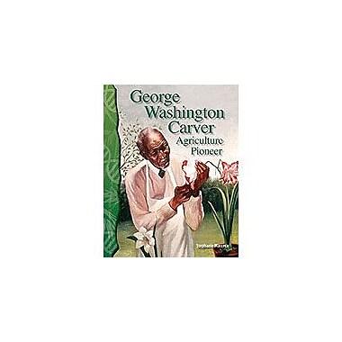 Shell Education George Washington Carver: Agriculture Pioneer Interactiv-Ereader Science Workbook, Grade 4 - Grade 8 [eBook]