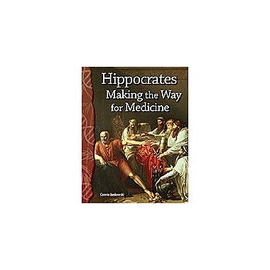 Shell Education Hippocrates: Making the Way for Medicine Interactiv-Ereader Science Workbook, Grade 4 - Grade 8 [eBook]