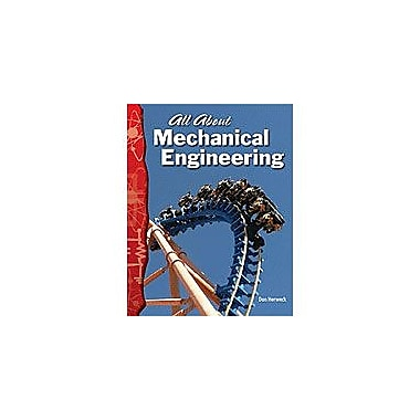Shell Education All About Mechanical Engineering Interactiv-Ereader Science Workbook, Grade 4 - Grade 8 [eBook]
