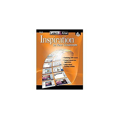 Shell Education Learn & Use Inspiration In Your Classroom Computers Workbook, Kindergarten - Grade 8 [eBook]