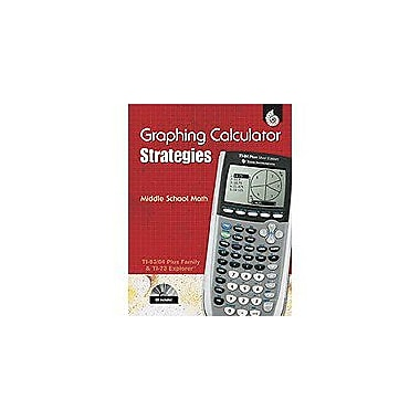 Shell Education Ti Graphing Calculator Strategies, Middle School Math Math Workbook, Grade 6 - Grade 8 [Enhanced eBook]
