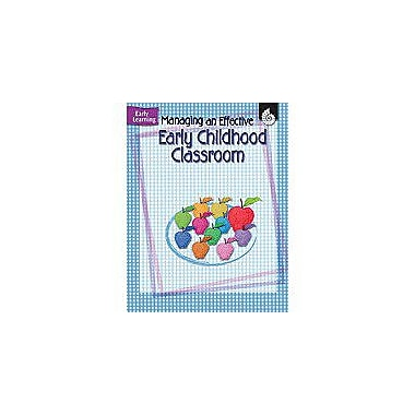 Shell Education Managing An Effective Early Childhood Classroom Business Workbook, Preschool - Grade 2 [eBook]