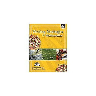 Shell Education Writing Strategies for Mathematics Math Workbook, Grade 1 - Grade 8 [eBook]