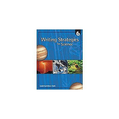 Shell Education Writing Strategies for Science Science Workbook, Grade 1 - Grade 8 [Enhanced eBook]