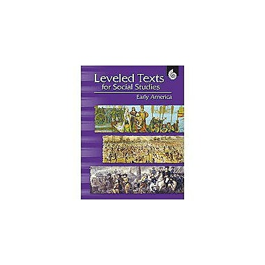 Shell Education Leveled Text for Social Studies: Early America Geography Workbook, Grade 4 - Grade 12 [Enhanced eBook]