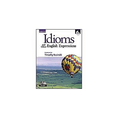 Shell Education Idioms and Other English Expressions Grades 4-6 Language Arts Workbook, Grade 4 - Grade 6 [Enhanced eBook]