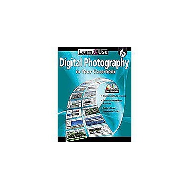 Shell Education Learn & Use Digital Photography In Your Classroom Language Arts Workbook, Kindergarten - Grade 8 [eBook]