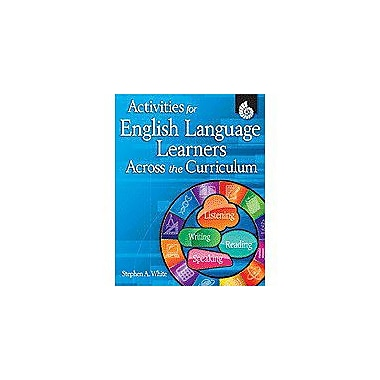 Shell Education Activities for English Language Learners Across the Curriculum, Kindergarten - Grade 5 [Enhanced eBook]