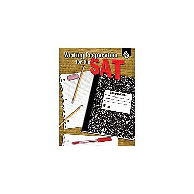Shell Education Writing Preparation for the Sat Secondary Test Prep Workbook, Grade 6 - Grade 8 [eBook]