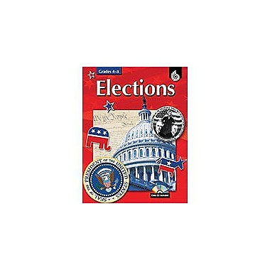 Shell Education Elections Social Studies Workbook, Grade 4 - Grade 8 [Enhanced eBook]