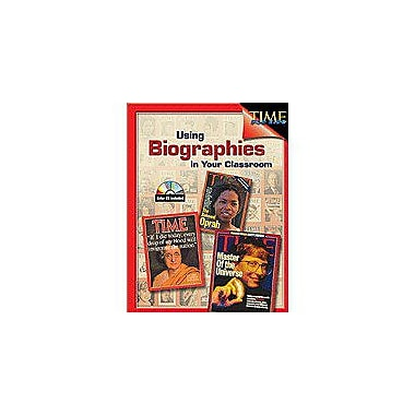 Shell Education Using Biographies In Your Classroom History Workbook, Grade 4 - Grade 8 [Enhanced eBook]