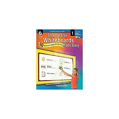 Shell Education Interactive Whiteboards Made Easy: 30 Activities To Engage All Learners Grade 1, Smart Board Version [eBook]