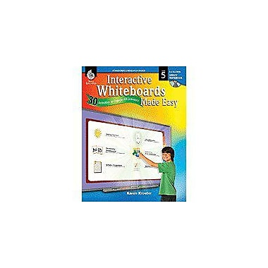 Shell Education Interactive Whiteboards Made Easy: 30 Activities To Engage All Learners Grade 5, Smart Board Version [eBook]