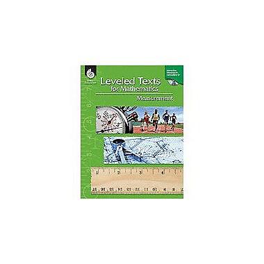 Shell Education Leveled Text for Mathematics: Measurement Language Arts Workbook, Grade 4 - Grade 12 [Enhanced eBook]