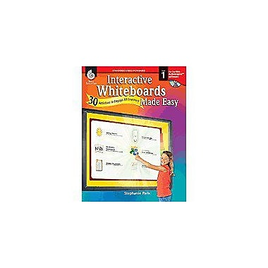 Shell Education Interactive Whiteboards Made Easy: 30 Activities To Engage All Learners Level 1, Promethean Version [eBook]