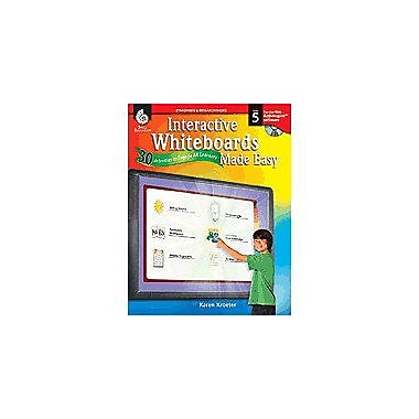 Shell Education Interactive Whiteboards Made Easy: 30 Activities To Engage All Learners Level 5, Promethean Version [eBook]