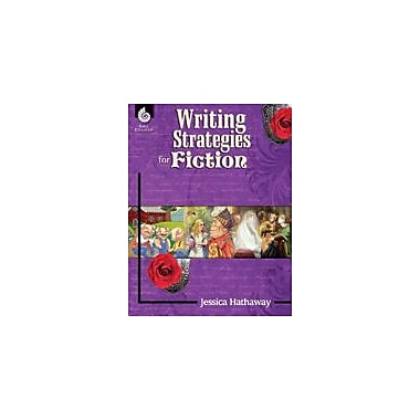 Shell Education Writing Strategies for Fiction Reading & Writing Workbook, Grade 1 - Grade 12 [eBook]