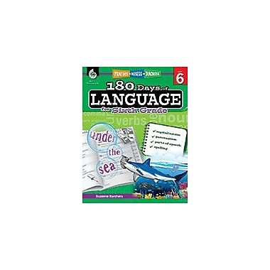 Shell Education 180 Days of Language for Sixth Grade Language Arts Workbook, Grade 6 [eBook]