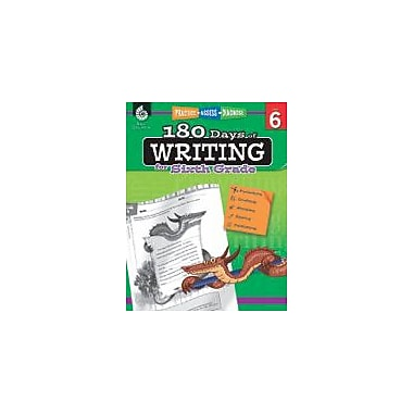 Shell Education 180 Days of Writing for Sixth Grade Reading & Writing Workbook, Grade 6 [eBook]