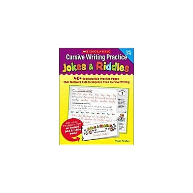 Scholastic Cursive Writing Practice: Jokes and Riddles Reading & Writing Workbook, Grade 2 - Grade 5 [Enhanced eBook]