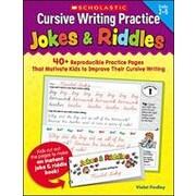 Scholastic Cursive Writing Practice: Jokes and Riddles Reading & Writing Workbook, Grade 2 - Grade 5 [eBook]