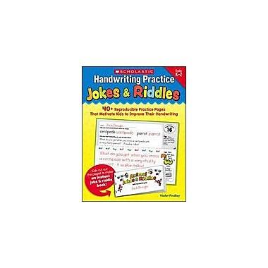Scholastic Handwriting Practice: Jokes and Riddles Reading & Writing Workbook, Kindergarten - Grade 2 [Enhanced eBook]