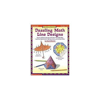 Scholastic Math Skills Made Fun: Dazzling Math Line Designs: Grades 2-3 Math Workbook, Grade 2 - Grade 3 [Enhanced eBook]