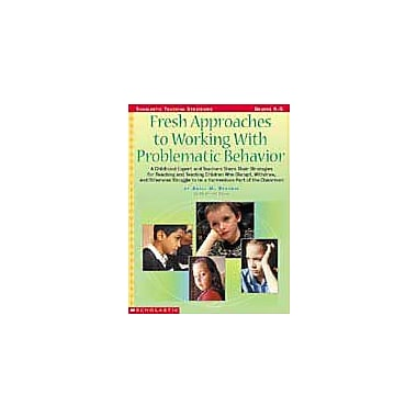 Scholastic Fresh Approaches To Working With Problematic Behavior Business Workbook, Kindergarten - Grade 5 [Enhanced eBook]