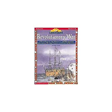 Scholastic Read-Aloud Plays: Revolutionary War Art & Music Workbook, Grade 4 - Grade 8 [eBook]