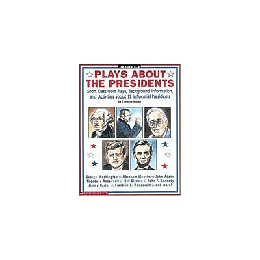Scholastic Plays About the Presidents Art & Music Workbook, Grade 5 - Grade 8 [Enhanced eBook]