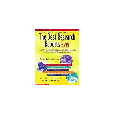 Scholastic Helping Students Write the Best Research Reports Ever Grammar Workbook, Grade 4 - Grade 8 [eBook]