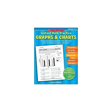 Scholastic Instant Math Practice: Graphs and Charts Math Workbook, Grade 4 - Grade 6 [eBook]