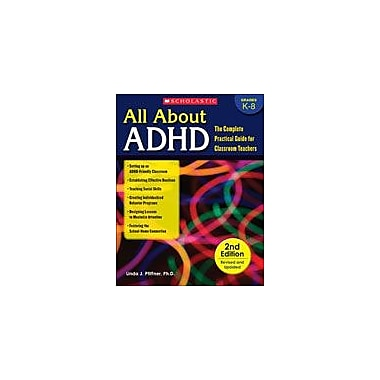 Scholastic All About Adhd Teacher Planning Workbook, Kindergarten - Grade 8 [eBook]