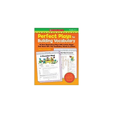 Scholastic Perfect Plays for Building Vocabulary: Grades 3-4 Reading & Writing Workbook, Grade 3 - Grade 4 [eBook]