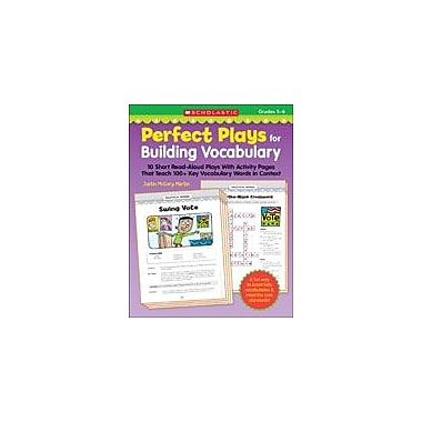 Scholastic Perfect Plays for Building Vocabulary: Grades 5-6 Reading & Writing Workbook, Grade 5 - Grade 6 [eBook]